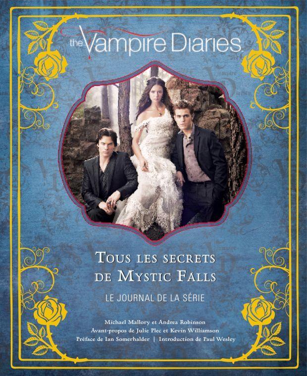 vampire diaries tous les secrets de mystic falls